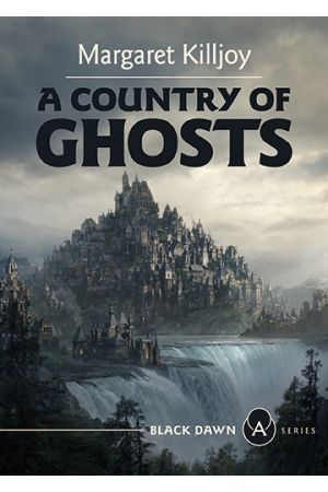 A Country of Ghosts (Preorder)