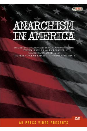 Anarchism in America DVD
