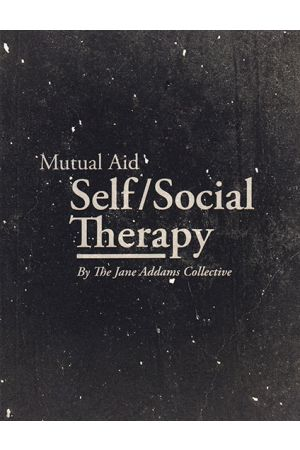 Mutual Aid Self/Social Therapy
